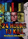 Twenty-Four Hours to Kill