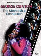 Parliament Funkadelic: The Mothership Connection - Live 1976