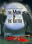 The Moon in the Gutter Poster