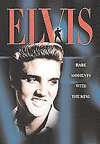 Elvis - Rare Moments With the King