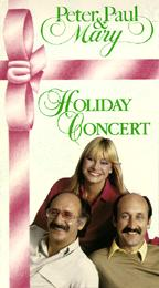 Peter, Paul and Mary - Christmas Concert