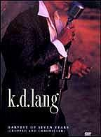 K.D. Lang - Harvest of Seven Years (Cropped and Chronicled)
