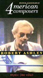 Four American Composers - Robert Ashley