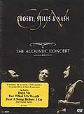 Crosby, Stills & Nash - Acoustic