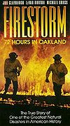 Firestorm - 72 Hours in Oakland