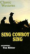 Sing, Cowboy, Sing