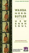 Wanda Nero Butler - New Born Soul