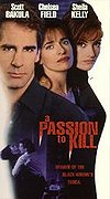 Passion To Kill, A
