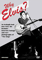 Why Elvis?