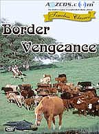 Border Vengeance