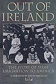 Out of Ireland: Story of Emigration into America