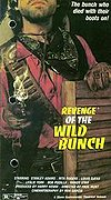 Revenge of the Wild Bunch