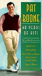 Pat Boone - 40 Years of Hits