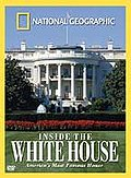 National Geographic - Inside the White House