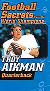 Football Secrets From the World Champions - Troy Aikman Quarterback