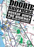 Doobie Brothers, The - Rockin' Down the Highway: The Wildlife Concert