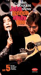 Mike Douglas Show with John Lennon and Yoko Ono, The: Day 5