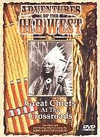 Adventures of the Old West - Great Chiefs at the Crossroads