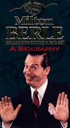 Milton Berle - A Biography