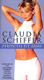 Claudia Schiffer - Perfectly Fit Arms