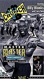 Crunch - Master Blaster with Billy Blanks