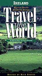 Travel the World: Ireland - Western Ireland, Dublin & Belfast