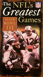 NFL's Greatest Games: Super Bowl III