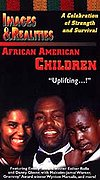 Images & Realities: African American Children