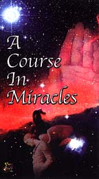 Course in Miracles: Spiritual Principles of Love and Wisdom