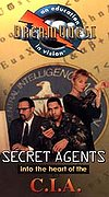 Secret Agents: Into the Heart of the C.I.A.