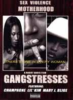 Gangstresses