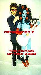 Generation Z: The Films of Nick Zedd