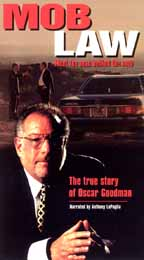 Mob Law: The True Story of Arthur Goodman