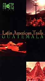 Latin American Trails - Guatemala