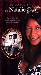 Natalie Cole - Livin' for Love - The Natalie Cole Story