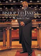 T.D. Jakes - The Storm Is Over