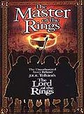 Master of the Rings - The Unauthorized Story Behind J.R.R. Tolkien's The Lord of the Rings