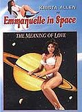 Emmanuelle in Space - The Meaning of Love