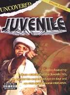 Juvenile: Uncovered