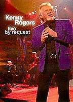Kenny Rogers: Live by Request