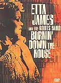 Etta James - Etta James and the Roots Band: Burning Down the House