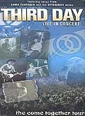 Third Day: Live in Concert: The Come Together Tour