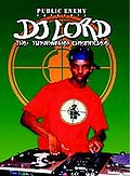 DJ Lord - The Turntablist Chronicles: Presented by Public Enemy