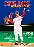 Pete Rose - Playing To Win