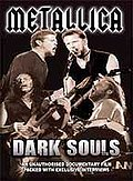 Metallica - Dark Souls: Unauthorized Documentary