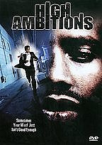 Watch High Ambitions Full Movie Megashare 1080p