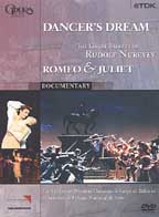 Dancer's Dream - The Great Ballets of Rudolf Nureyev: Romeo And Juliet