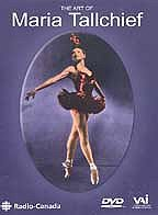 Art of Maria Tallchief - Telecasts from Radio Canada and The Bell Telephone Hour, 1954-1966