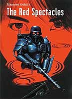 Mamoru Oshii's - Red Spectacles