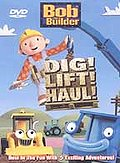 Bob the Builder - Dig, Lift & Haul